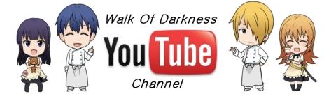 Walk Of Darkness Youtube Channel